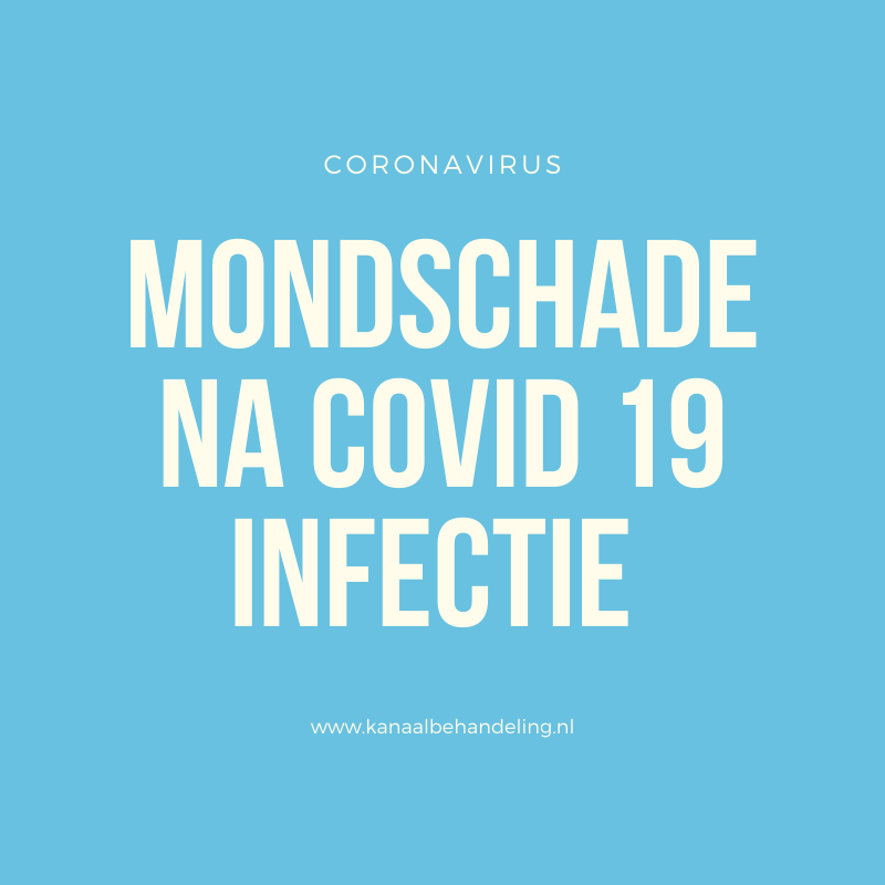Mondschade na covid-19 infectie